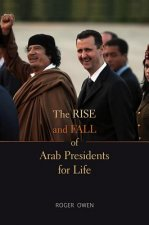 Rise and Fall of Arab Presidents for Life