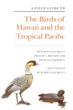Field Guide to the Birds of Hawaii and the Tropical Pacific