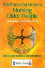 Promoting Positive Practice in Nursing Older People