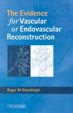Evidence for Vascular or Endovascular Reconstruction