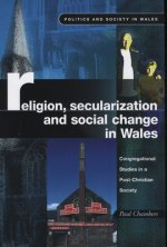 Religion, Secularization and Social Change in Wales