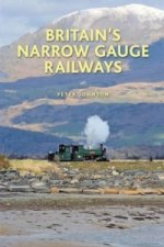 Britain's Narrow Gauge Railways