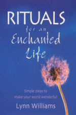 Rituals for an Enchanted Life