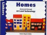 Homes Discovered Through Art and Technology