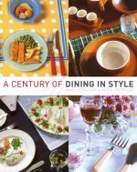 Century of Dining in Style