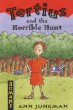 Tertius and the Horrible Hunt