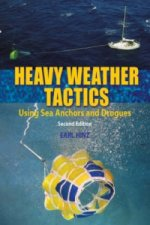 Heavy Weather Tactics