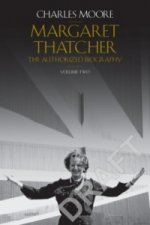Life of Margaret Thatcher: Volume 2