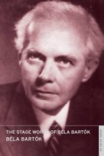 Stage Works of Bela Bartok