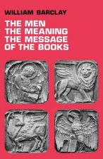 Men, the Meaning, the Message of the Books