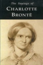Sayings of Charlotte Bronte