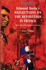 Edmund Burke's Reflections on the Revolution in France