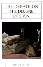Debate on the Decline of Spain