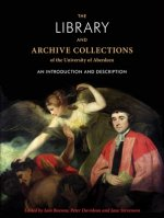 Library and Archive Collections of the University of Aberdeen