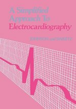 Simplified Approach to Electrocardiography