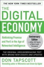 Digital Economy : Rethinking Promise and Peril in the Age of