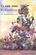 Class and Struggle in Australia