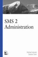 SMS 2.0 Administration