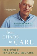From Chaos to Care