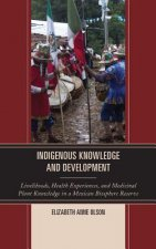 Indigenous Knowledge and Development