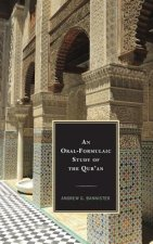 Oral-Formulaic Study of the Qur'an