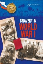 Beyond the Call of Duty: Bravery in World War I (The National Archives)
