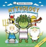 Basher History: Mythology
