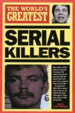 World's Greatest Serial Killers