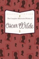 Complete Illustrated Works of Oscar Wilde
