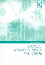 Medical Confidentiality and Crime