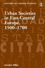 Urban Societies in East-Central Europe, 1500-1700