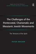 Challenges of the Pentecostal, Charismatic and Messianic Jewish Movements
