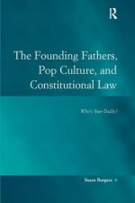 Founding Fathers, Pop Culture, and Constitutional Law