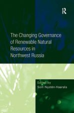 Changing Governance of Renewable Natural Resources in Northwest Russia