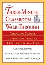 Three Minute Classroom Walk-Through
