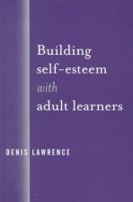 Building Self Esteem with Adult Learners