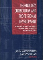 Technology, Curriculum and Professional Development