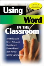 Using Word in the Classroom