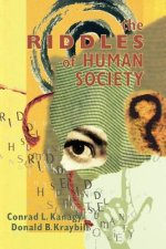 Riddles of Human Society