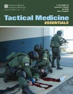 Tactical Medicine Essentials