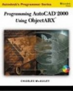 Programming AutoCAD in ObjectARX