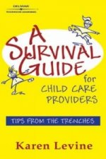 Survival Guide for Child Care Providers