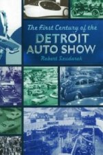 First Century of the Detroit Auto Show