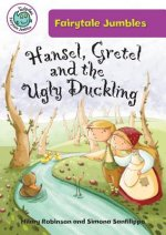 Hansel, Gretal, and the Ugly Duckling