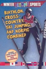 Biathlon, Cross Country, Ski Jumping and Nordic Combined