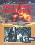 Bomb and Mine Disposal Officers