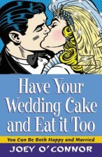 Have Your Wedding Cake and Eat It, Too