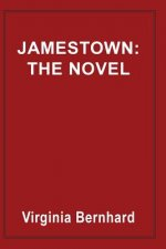 Jamestown: The Novel