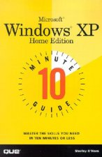 Ten Minute Guide to Microsoft Windows XP
