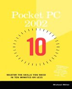 10 Minute Guide to Pocket PC 2002